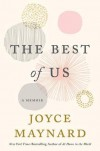 The Best of Us: A Memoir - Joyce Maynard