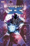 Ultimate X-Men: Ultimate Collection, Book 3 - Mark Millar, Chris Bachalo, Ray Lai, David Finch