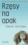 Rzęsy na opak - Dawid Kornaga