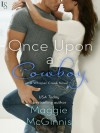 Once Upon a Cowboy - Maggie McGinnis
