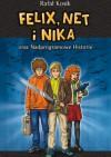Felix, Net i Nika oraz Nadprogramowe Historie - Rafał Kosik