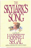 The Skylark's Song - Harriet Segal