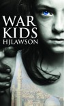 War Kids - H.J. Lawson