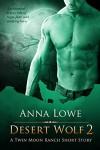 Desert Wolf 2  - Anna Lowe