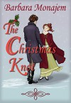 The Christmas Knot: A Slightly Gothic Regency Mystery Romance Novella - Barbara Monajem