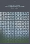 Thoughts on Landscape: Collected Writings and Interviews - Frank Gohlke