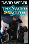 The Sword of the South (BAEN) - David Weber