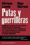 Putas y Guerrilleras - Miriam Lewin, Olga Wornat