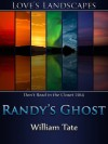 Randy's Ghost - William  Tate