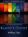 Randy's Ghost - William  Tate