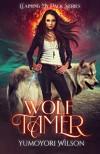 Wolf Tamer (Claiming My Pack #1) - Yumoyori Wilson