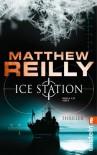 Ice Station (Scarecrow, #1) - Matthew Reilly