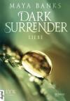 Dark Surrender - Liebe - Maya Banks