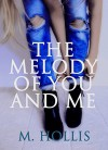 The Melody of You and Me (Lillac Town Series Book 1) - Maria Hollis