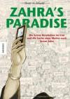 Zahra's Paradise: Die Grüne Revolution im Iran und die Suche einer Mutter nach ihrem Sohn - Amir