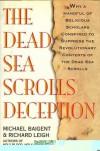 The Dead Sea Scrolls Deception - Michael Baigent, Richard Leigh