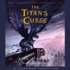 The Titan's Curse: Percy Jackson and the Olympians, Book 3 - Rick Riordan, Jesse Bernstein, Listening Library