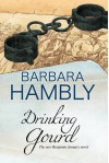 Drinking Gourd: A Benjamin January historical mystery (A Benjamin January Mystery) - Barbara Hambly