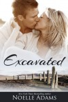 Excavated - Noelle  Adams
