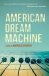 American Dream Machine - Matthew Specktor