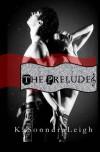 The Prelude - KaSonndra Leigh