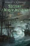 Szczury i Morze Rozległe. Księga Druga: ''Rejsu Chathranda'' - Robert V. S. Redick