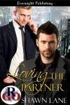 Loving the Partner (Loving Series) - Shawn Lane