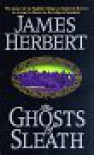 The Ghosts Of Sleath - James Herbert