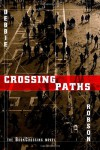 Crossing Paths - the BookCrossing novel - Debbie Robson