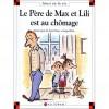 Le père de Max et Lili est au chômage - Dominique de Saint-Mars