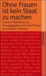 Ohne Frauen Ist Kein Staat Zu Machen: Hundert Politikerinnen - Unknown Author 849