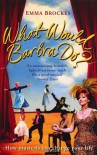 What Would Barbra Do? - Emma Brockes