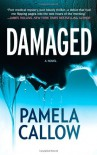 Damaged - Pamela Callow