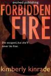 Forbidden Fire (Forbidden #2) - Karpov Kinrade