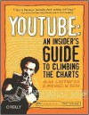 YouTube: An Insider's Guide to Climbing the Charts: An Insider's Guide to Climbing the Charts - Alan Lastufka, Michael W. Dean