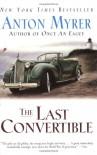 The Last Convertible - Anton Myrer