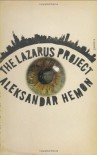 The Lazarus Project - Aleksandar Hemon
