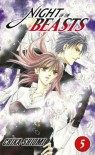 Night Of The Beasts Volume 5: v. 5 - Chika Shiomi