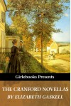 The Cranford Novellas (Girlebooks Classics) - Elizabeth Gaskell