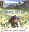 John Muir: America's First Environmentalist - Kathryn Lasky