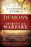 Everyone's Guide to Demons & Spiritual Warfare: Simple, Powerful Tools for Outmaneuvering Satan in Your Daily Life - Ron Phillips