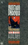 Batman/Dracula: Red Rain - Doug Moench, Dennis O'Neil, Malcolm Jones III, Kelley Jones, Les Dorscheid, Eric Van Lustbader