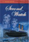 Second Watch (Trilogy, #1) - Karen Autio
