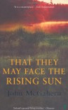 That They May Face The Rising Sun - John McGahern