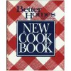 Better Homes and Gardens New Cook Book With Test Kitchen Tips - Better Homes and Gardens, Gerald M. Knox