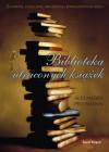 Biblioteka utraconych książek - Alexander Pechmann, Sława Lisiecka