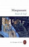 Boule de Suif (21 contes) - Guy de Maupassant