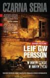 W innym czasie winnym życiu - Persson Leif GW