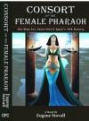 Consort of the Female Pharaoh - Eugene Stovall