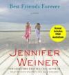 Best Friends Forever: A Novel - Jennifer Weiner